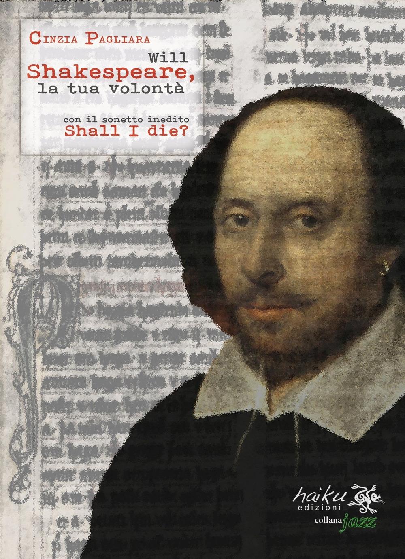 Will Shakespeare, la tua volontà
