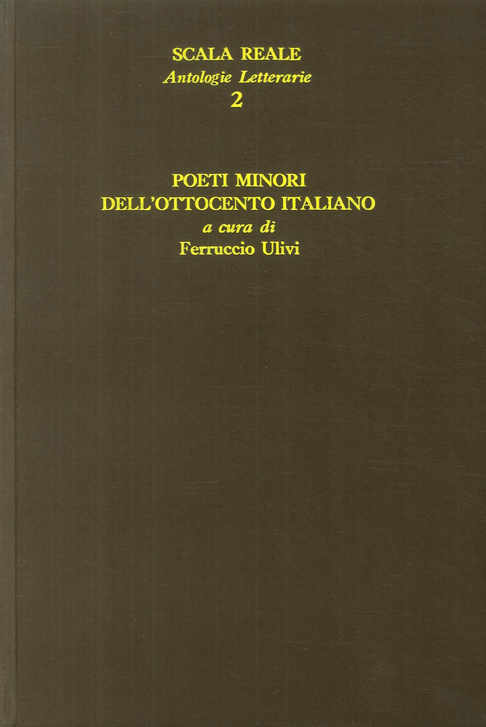 Poeti minori dell'Ottocento italiano.