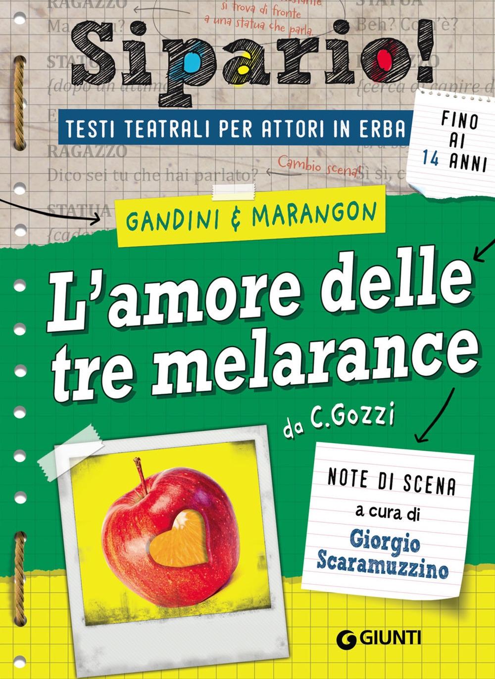 L'amore delle tre melarance da C. Gozzi