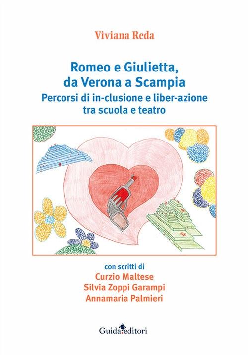 Romeo e Giulietta, da Verona a Scampia. Percorsi di in-clusione e liber-azione tra scuola e teatro