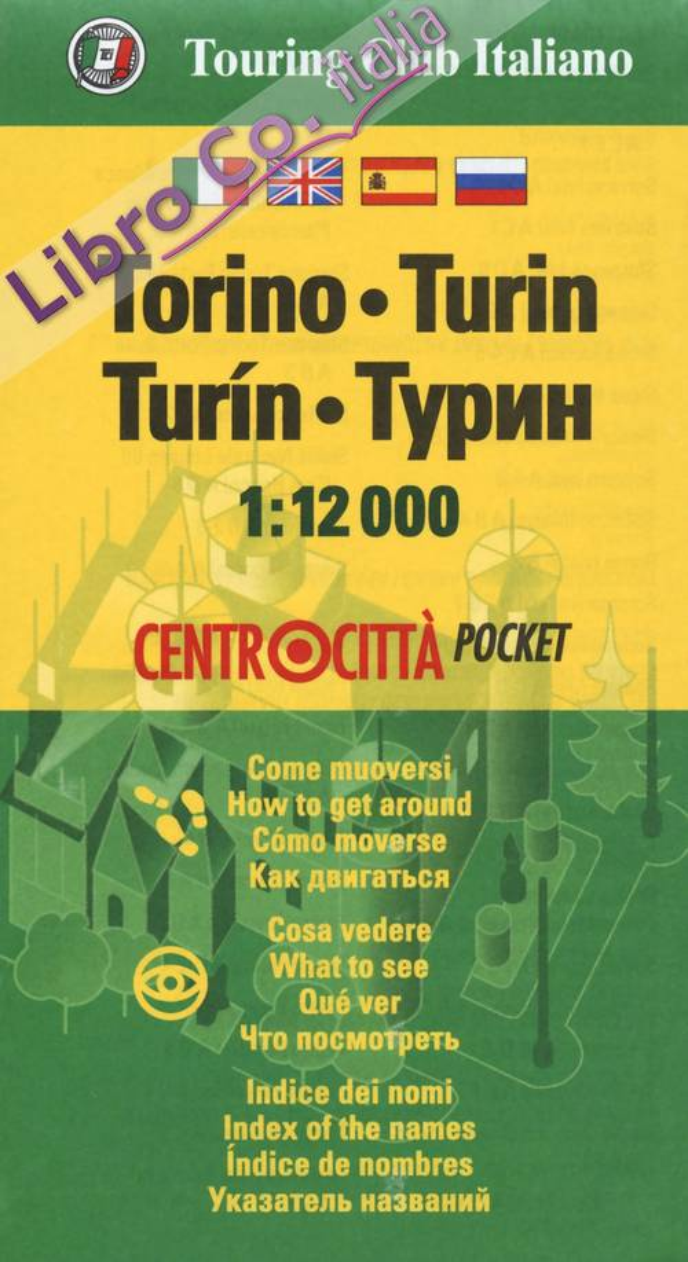 Torino 1:12.000. Ediz. italiana, inglese, spagnola, russa