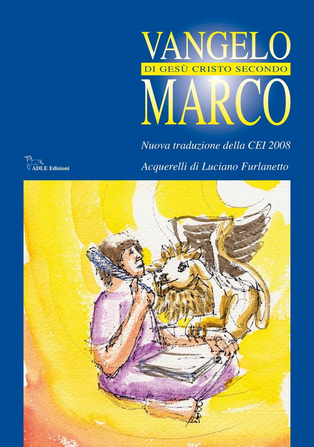 Vangelo di Gesù Cristo secondo Marco