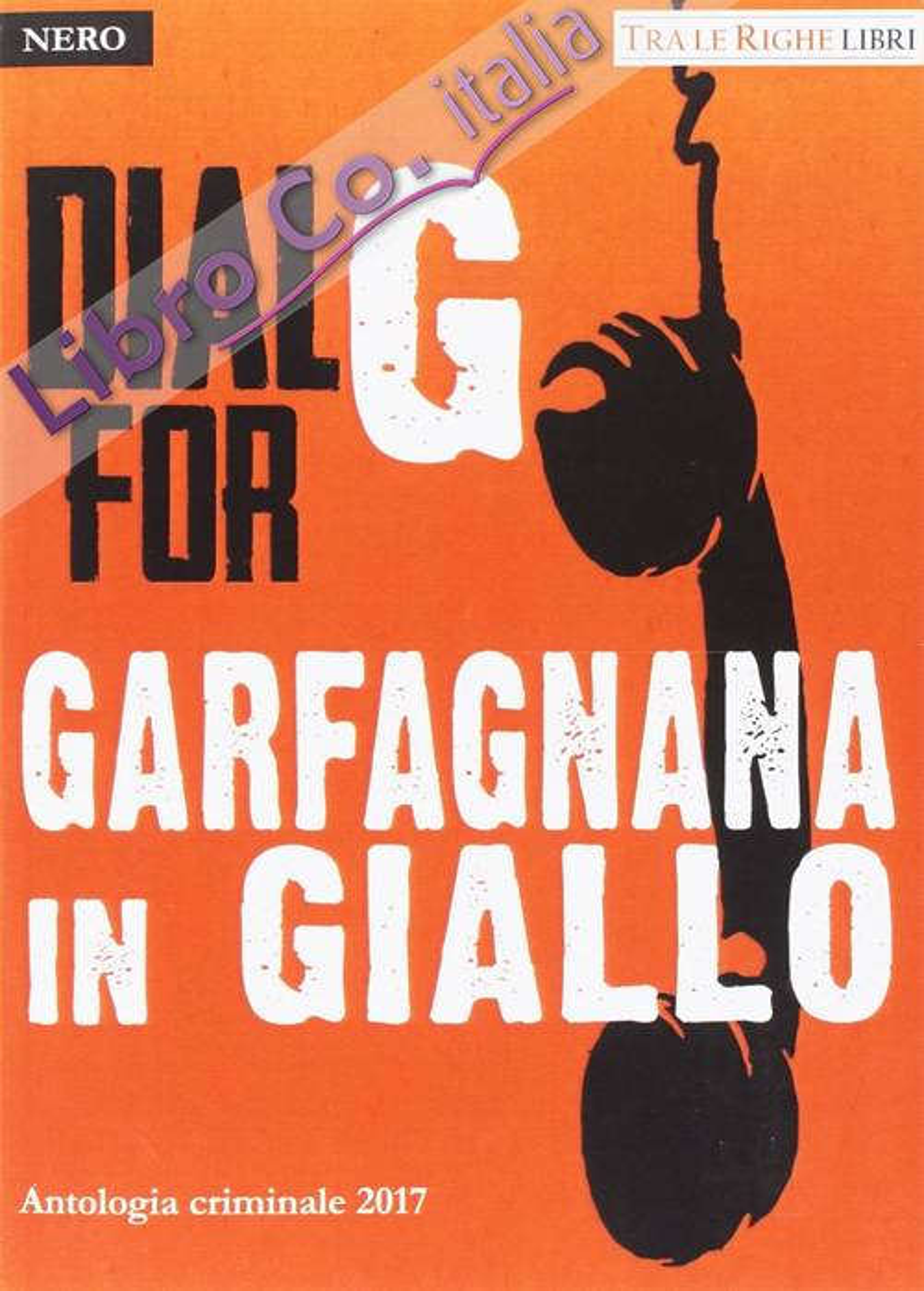 Garfagnana in giallo. Antologia criminale 2017