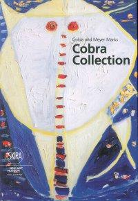 Golda and Meyer Marks Cobra Collection. NSU Art Museum Fort Lauderdale.