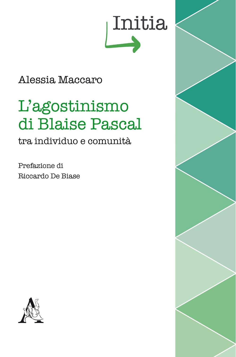 L'agostinismo di Blaise Pascal tra individuo e comunità