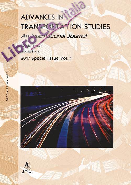 Advances in transportation studies. An international journal. Special issue (2017). Vol. 1