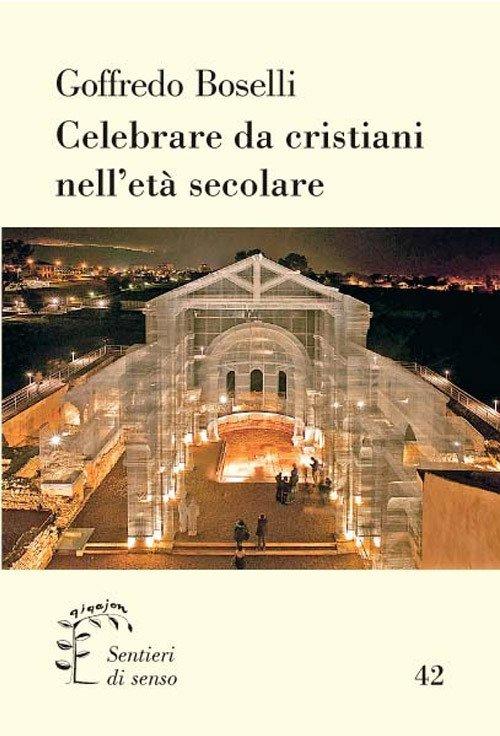 Celebrare da crisitani nell'era secolare