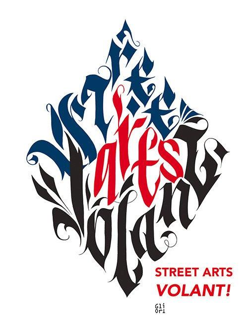 Street Arts volant! Ediz. italiana e inglese