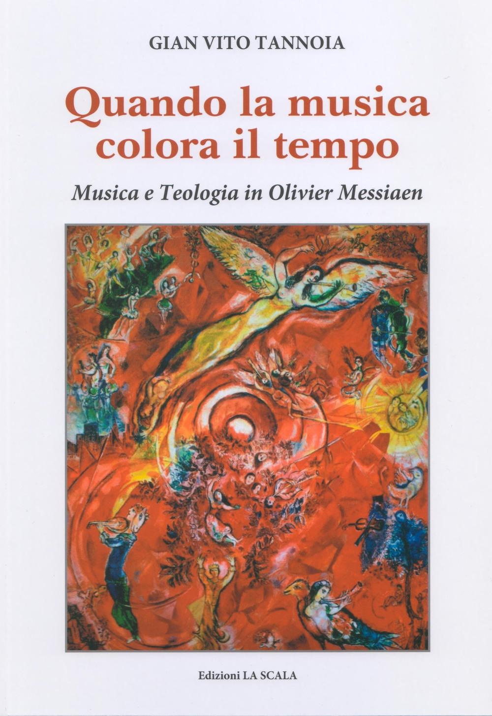 Quando la musica colora il tempo. Musica e teologia in Olivier Messiaen