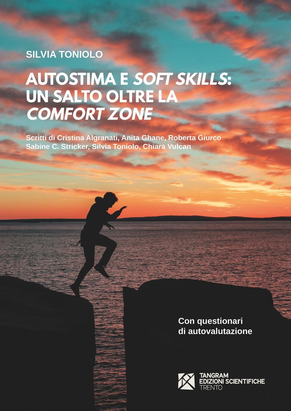Autostima e soft skills. Un salto oltre la comfort zone