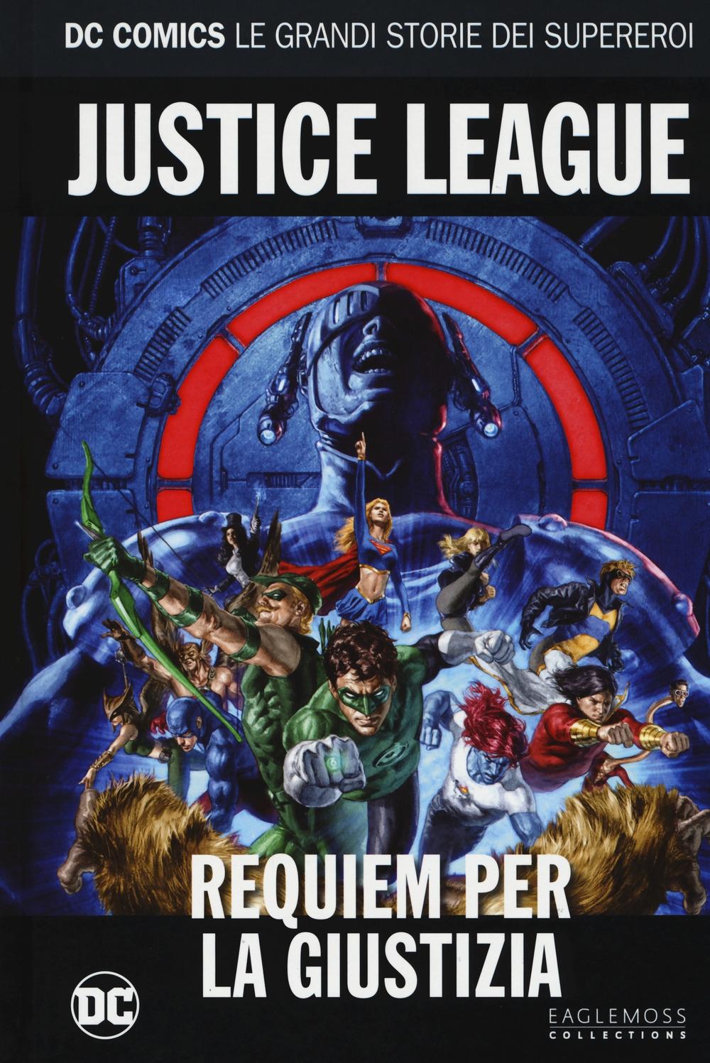 Requiem per la giustizia. Justice league. Le grandi storie dei supereroi. Vol. 59