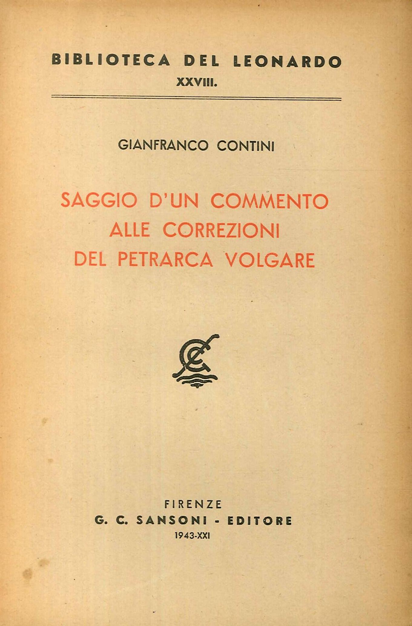 Saggio d'un commento alle correzioni del Petrarca volgare.