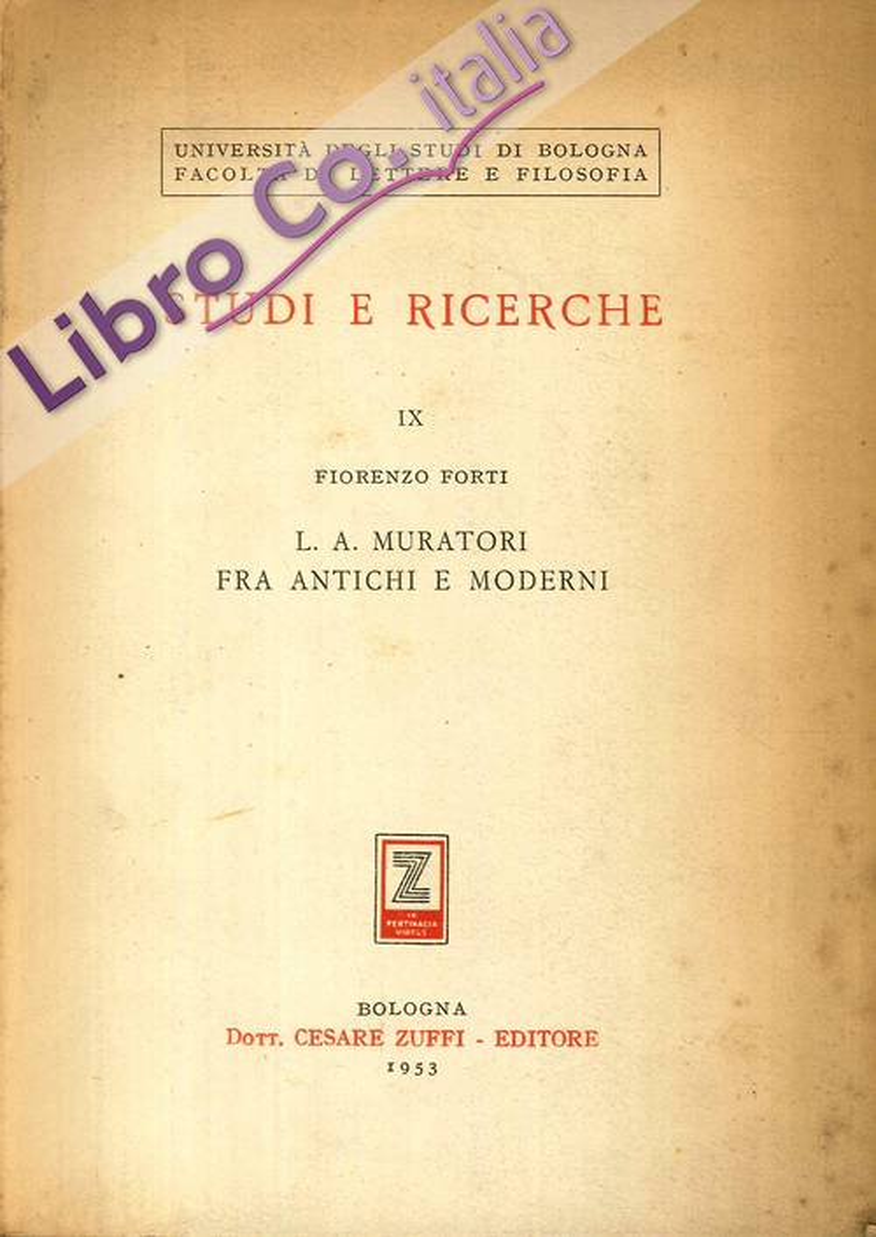 Studi e Ricerche. IX. L.A. Muratori fra antichi e moderni