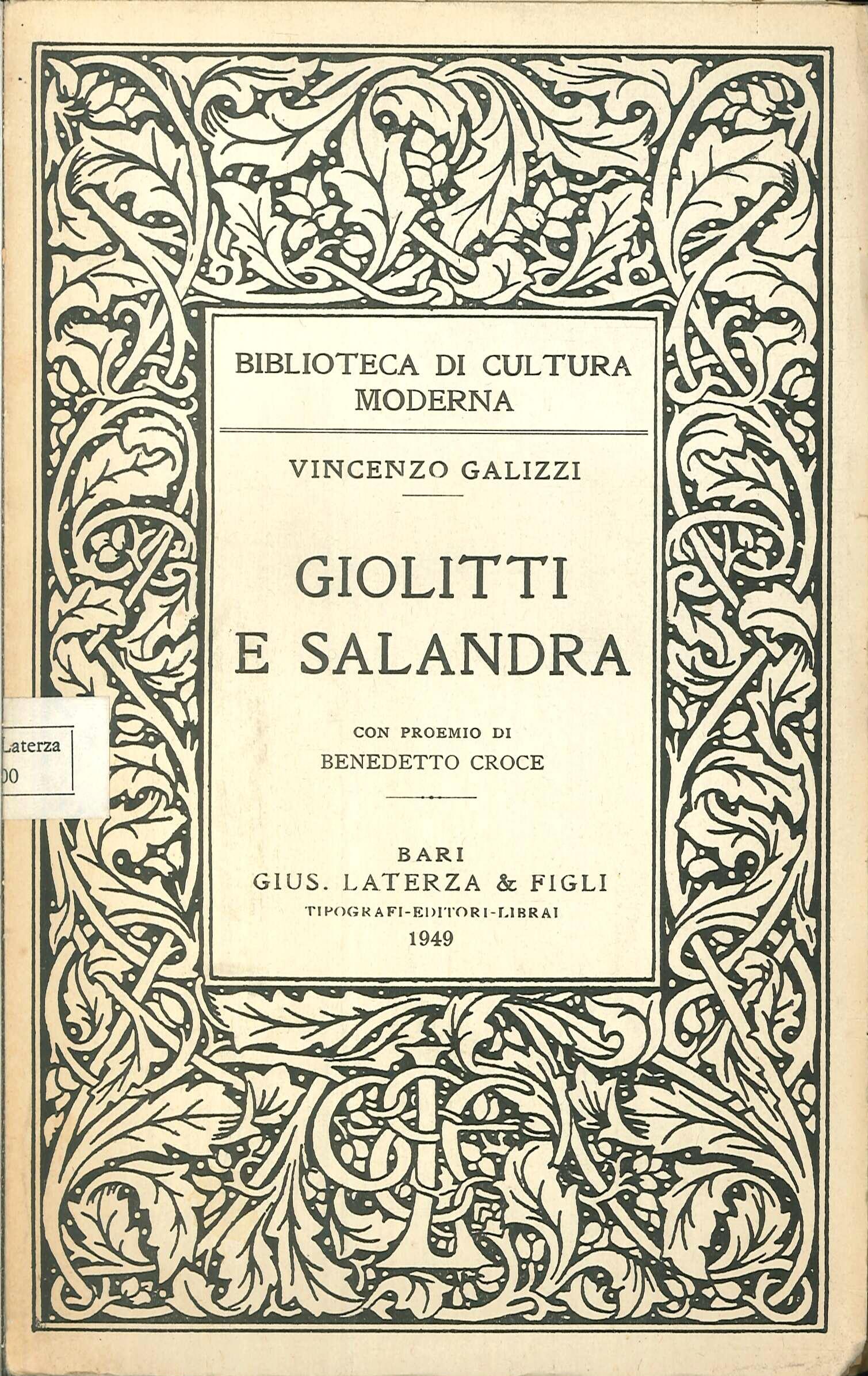 Giolitti e Salandra. Con proemio di Benedetto Croce
