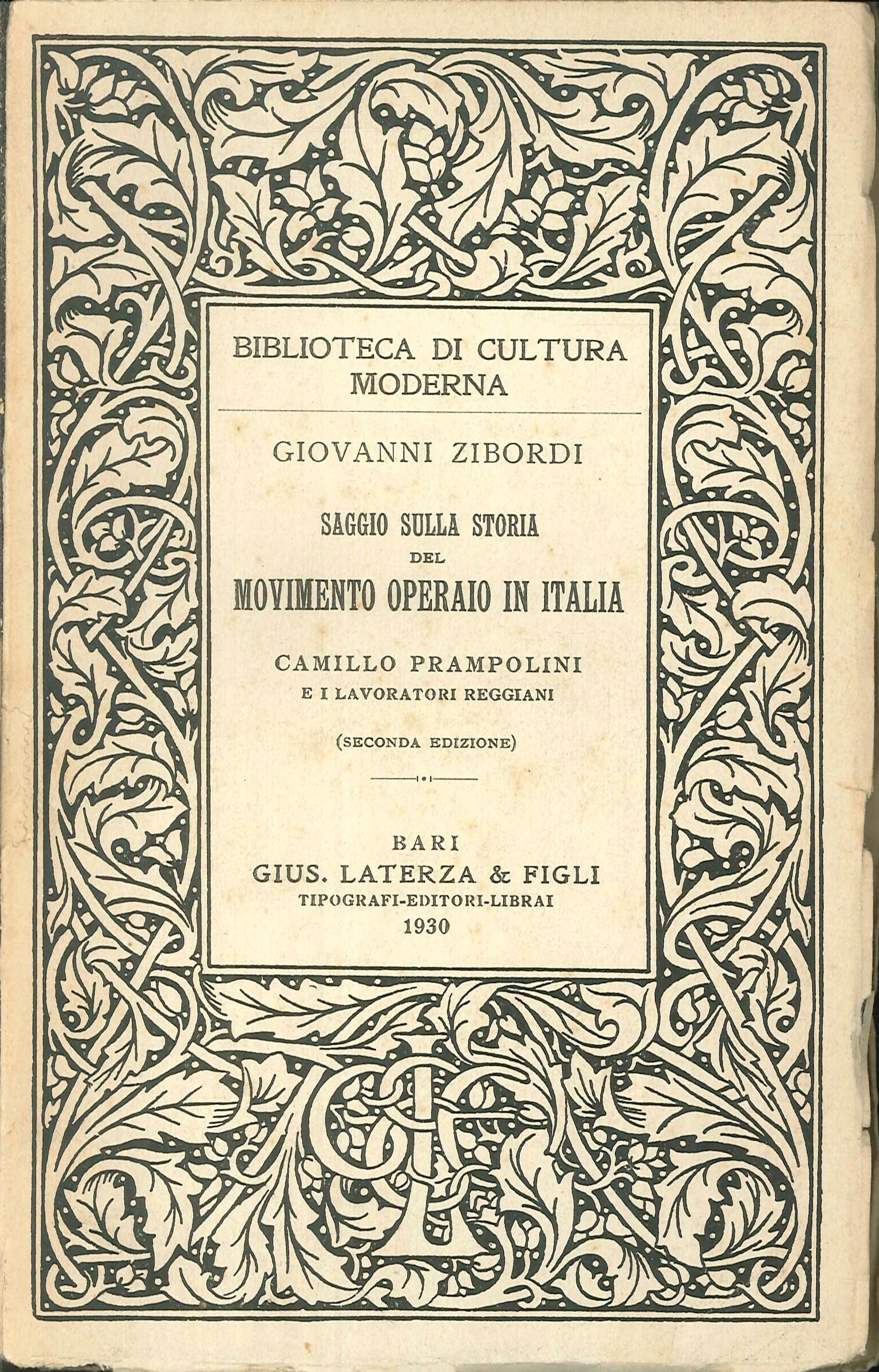 Saggio sulla storia del movimento operaio in Italia. Camillo Prampolini e i lavoratori reggiani. Seconda edizione.