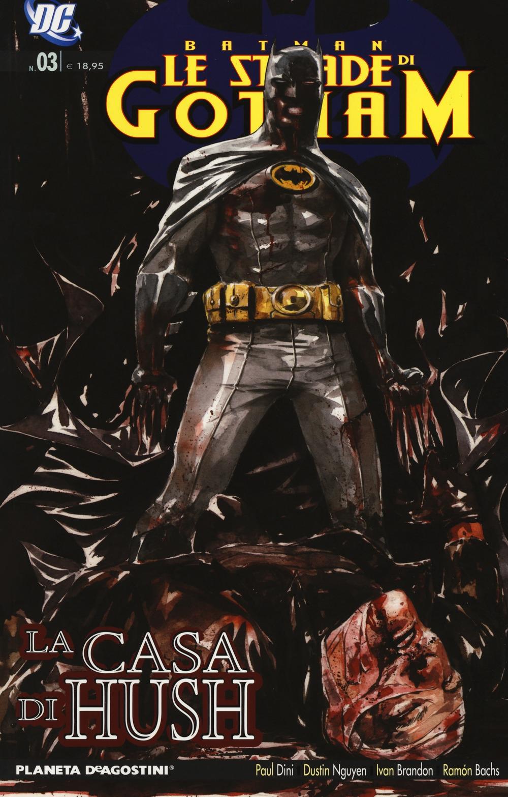 Le strade di Gotham. Batman. Vol. 3: La casa di Hush