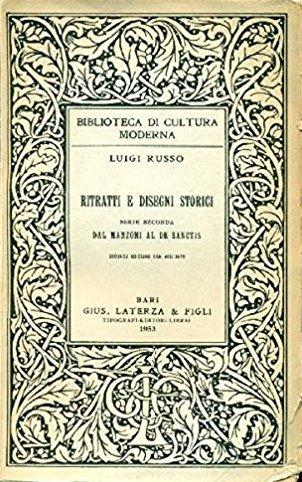 Ritratti e disegni storici. Serie seconda. Dal Manzoni al De Sanctis