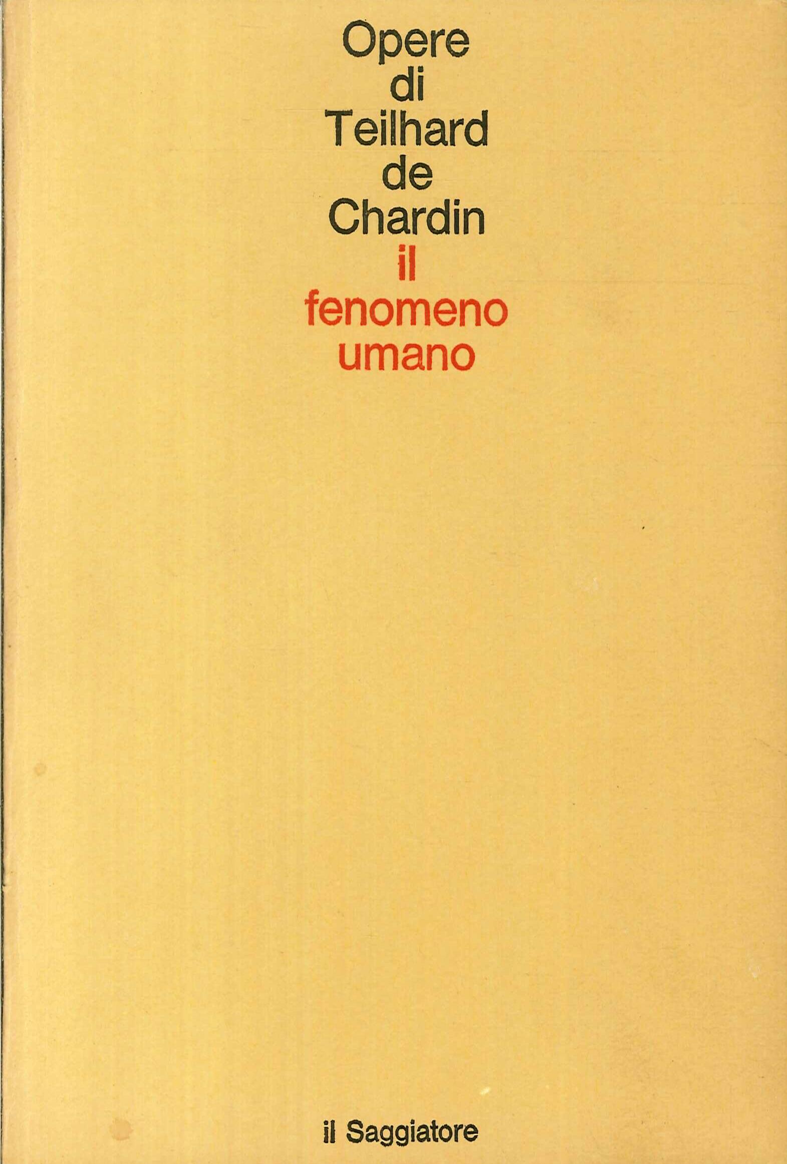 Il fenomeno umano. Seconda edizione