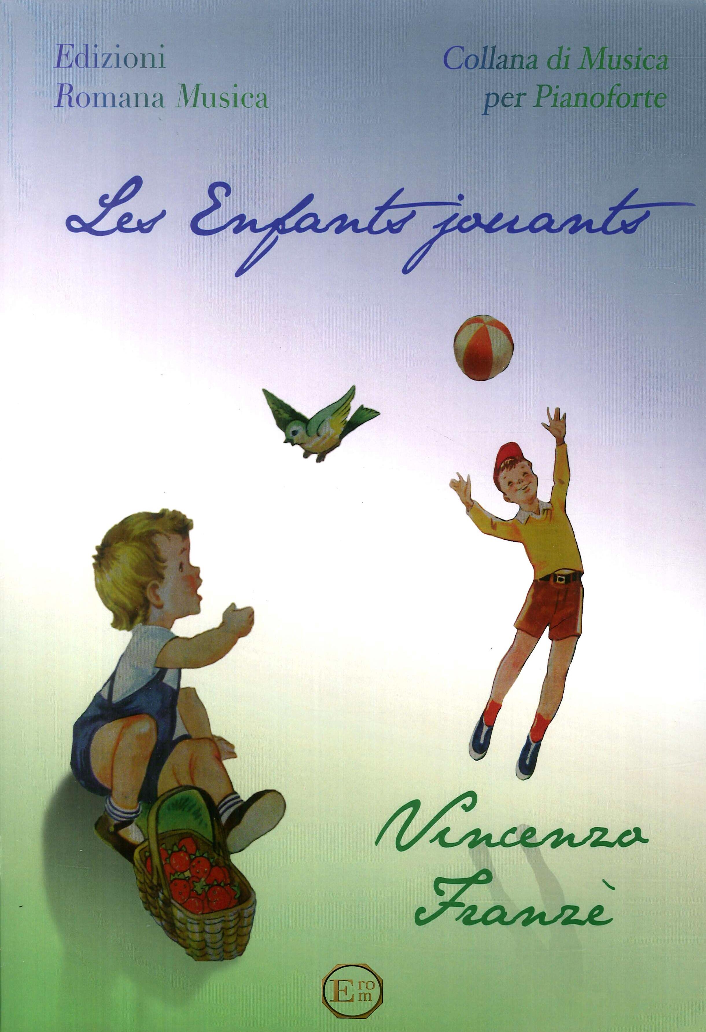 Les Enfants Jouants. Vincenzo Franzè. Musica per Pianoforte. Erom 0207