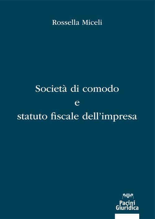 Società di comodo e statuto fiscale dell'impresa