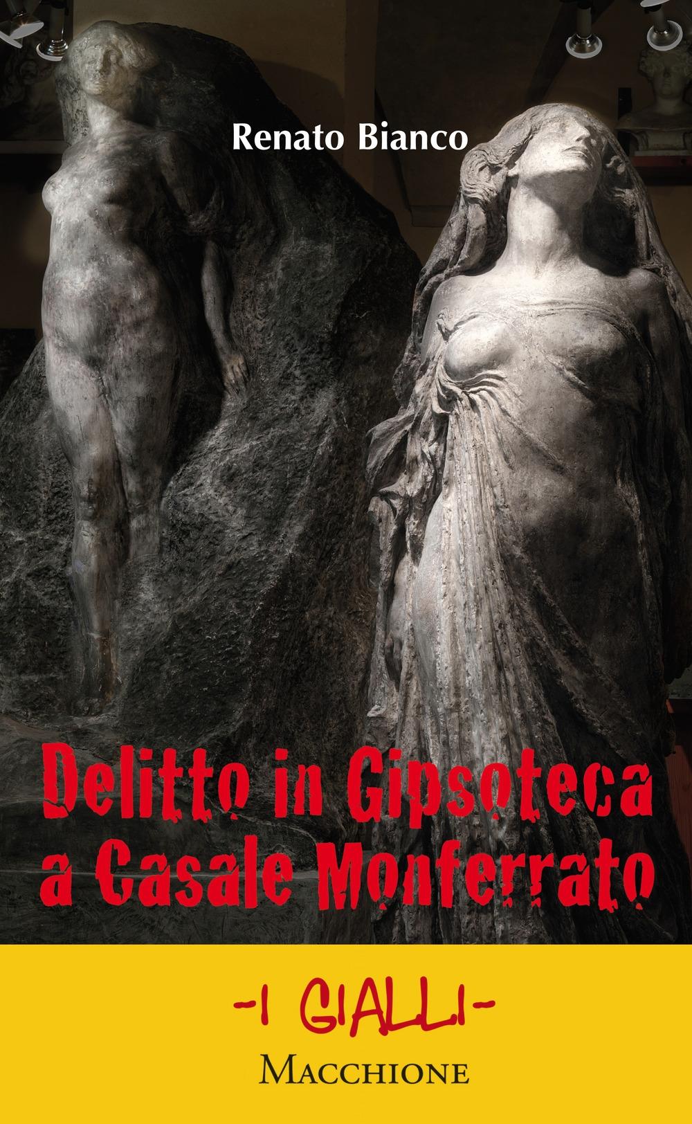Delitto in Gipsoteca a Casale Monferrato