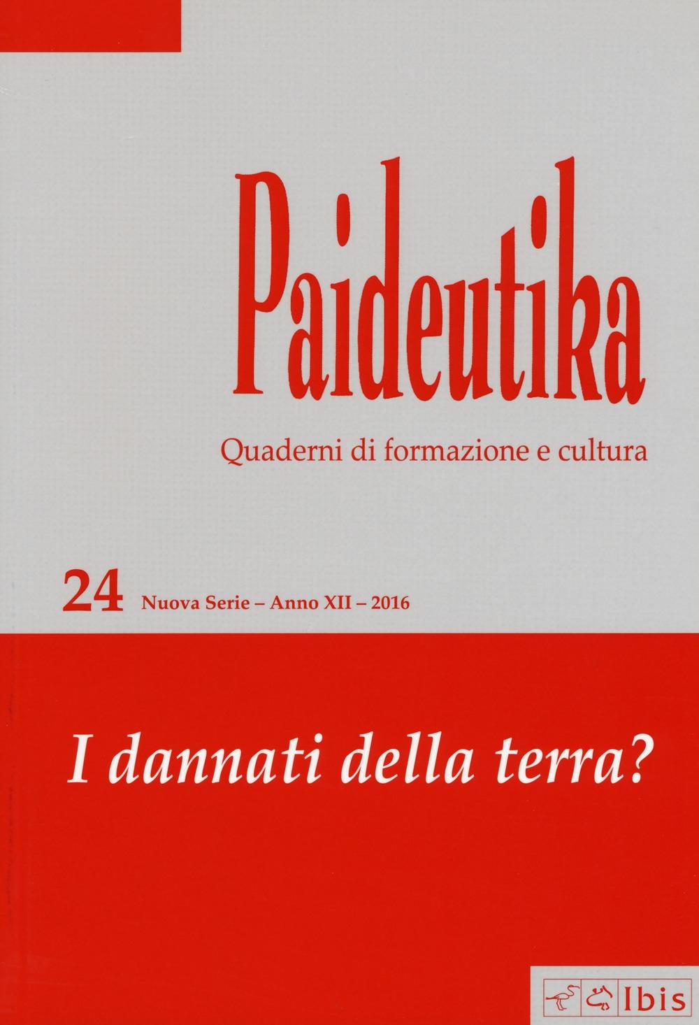 Paideutika. Vol. 24: I dannati della terra?