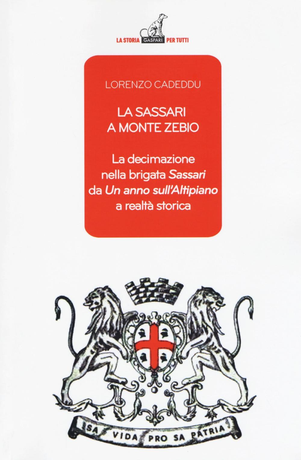 La Sassari a Monte Zebio. La decimazione nella brigata