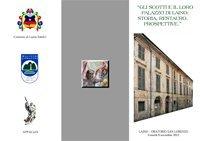 Gli Scotti e il loro palazzo di Laino. Storia, restauro, prospettive.