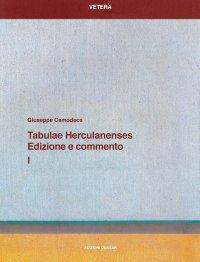 Tabulae Herculanenses. Edizione e commento. Vol. 1