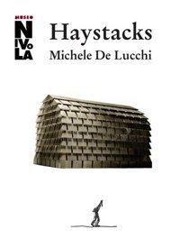 Michele De Lucchi. Haystacks. Pagliai.