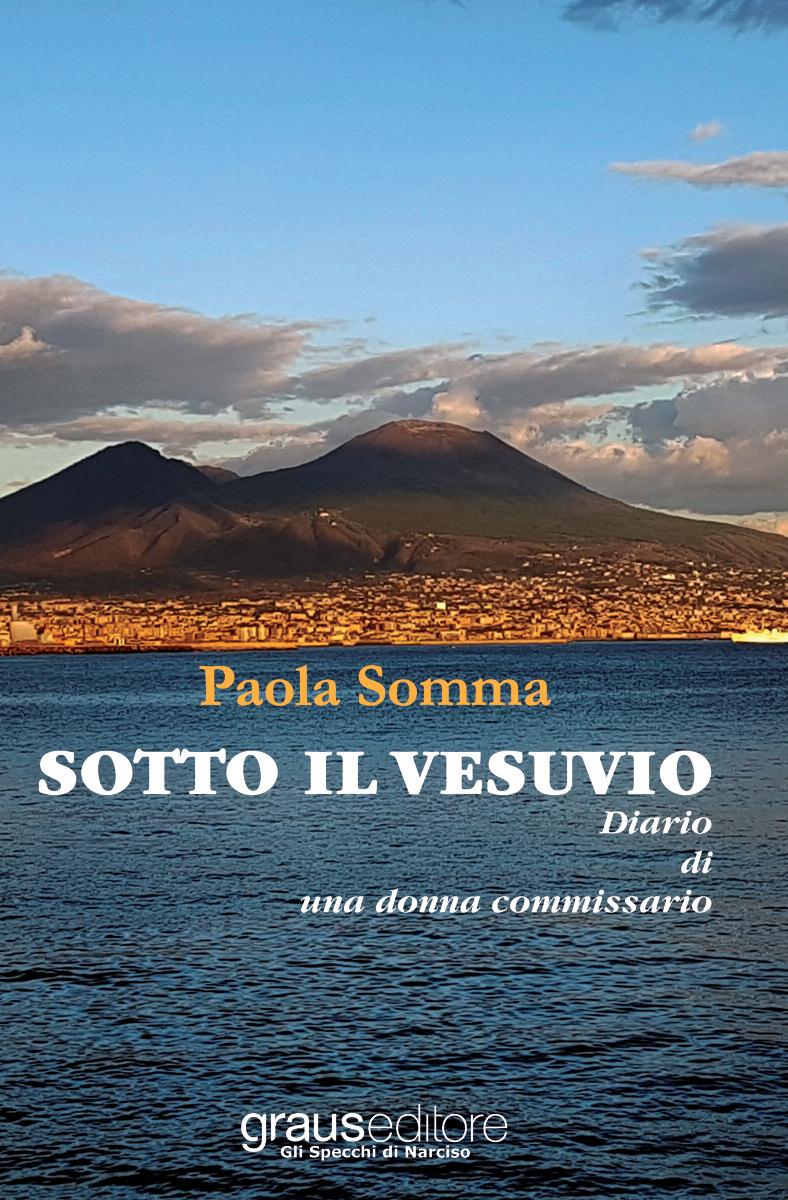 Sotto il Vesuvio. Diario di una donna commissario