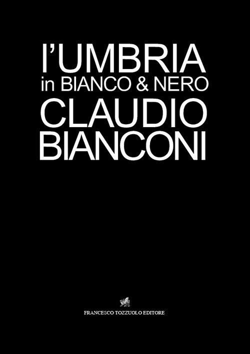L'Umbria in bianco e nero