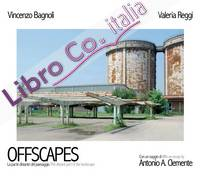 Offscapes. La parte distante del paesaggio-The distant part of the landscape