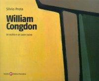 William Congdon. Un occhio e un cuore nuovo