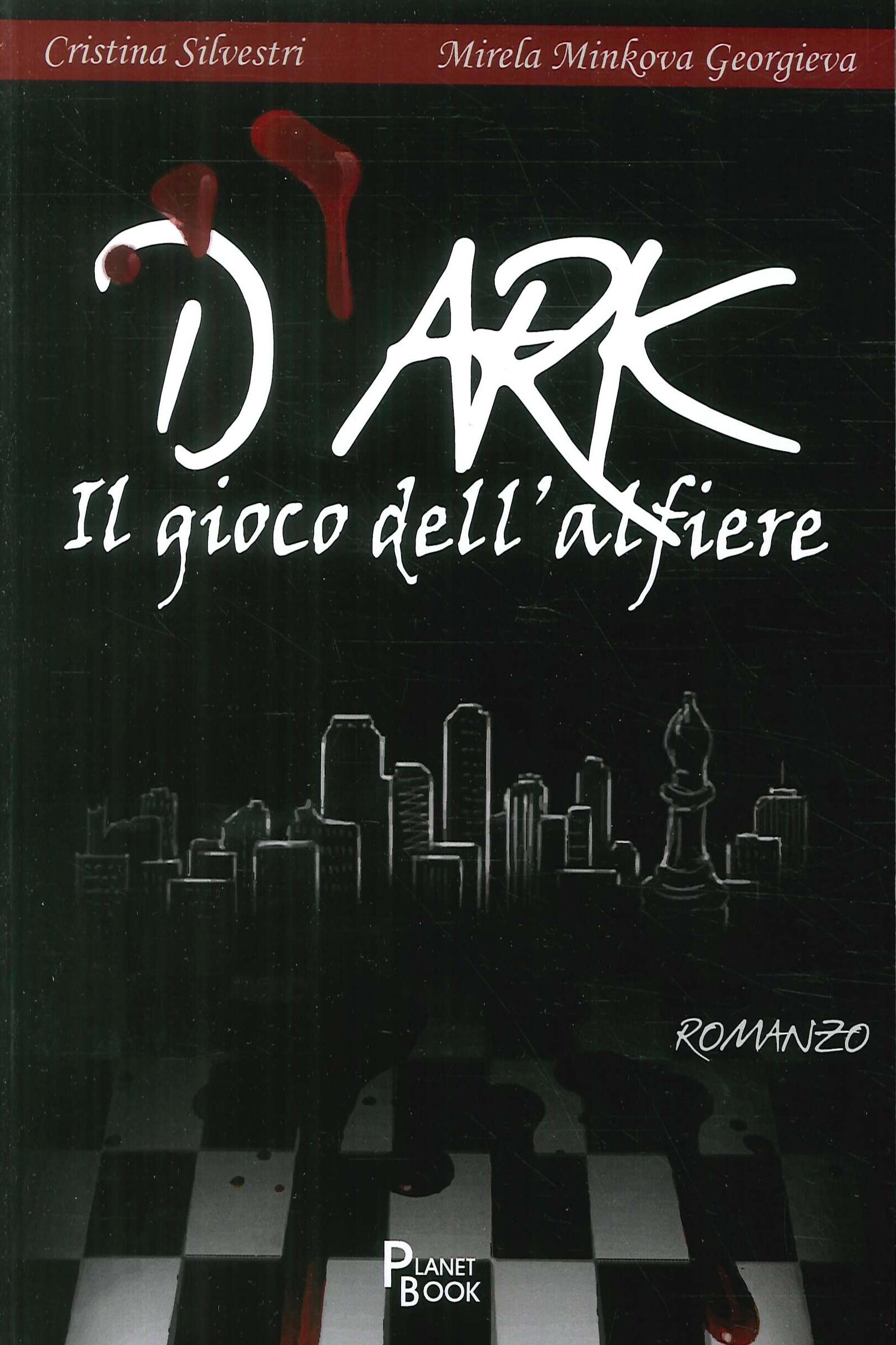 D'Ark. Il Gioco Dell'Alfiere