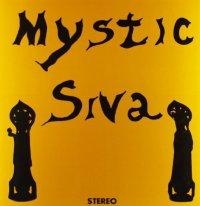 Mystic Siva [Vinile]