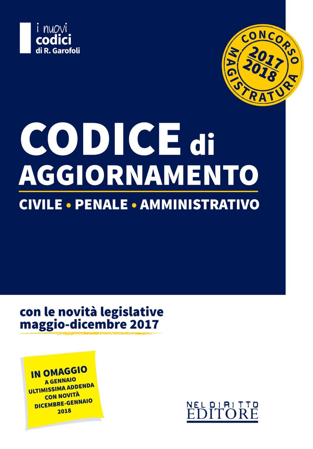 Codice di aggiornamento. Civile-penale-amministrativo