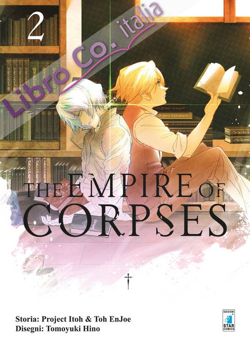 The empire of corpses. Vol. 2