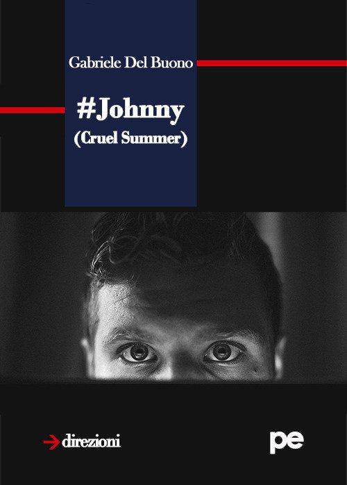 Johnny (Cruel summer)