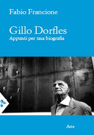 Gillo Dorfles. Appunti per una biografia