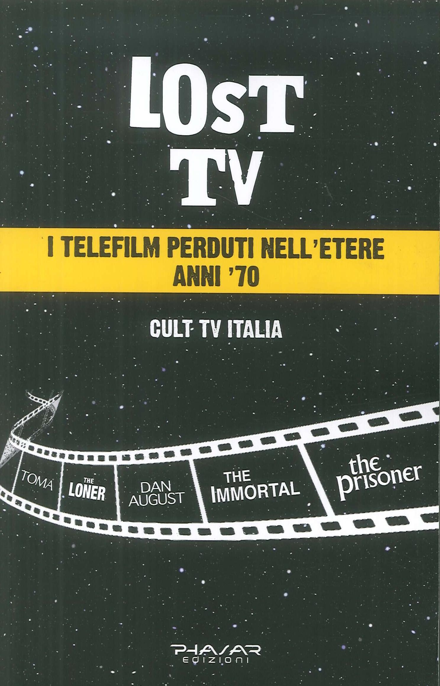 Lost Tv. I telefilm perduti nell'etere anni '70