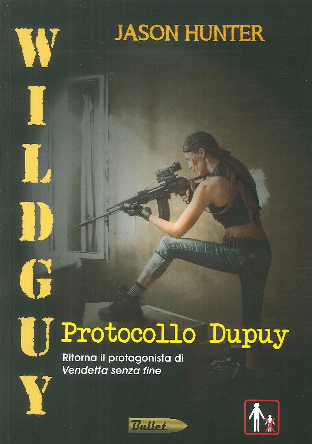Wildguy. Protocollo Dupuy