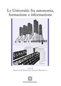 Le Università: fra autonomia, formazione e informazione
