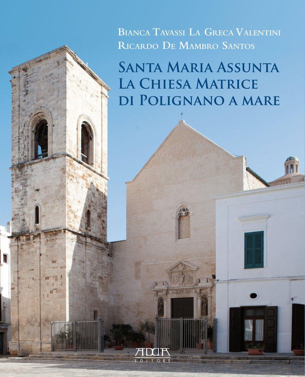 Santa Maria Assunta. La chiesa matrice di Polignano a mare