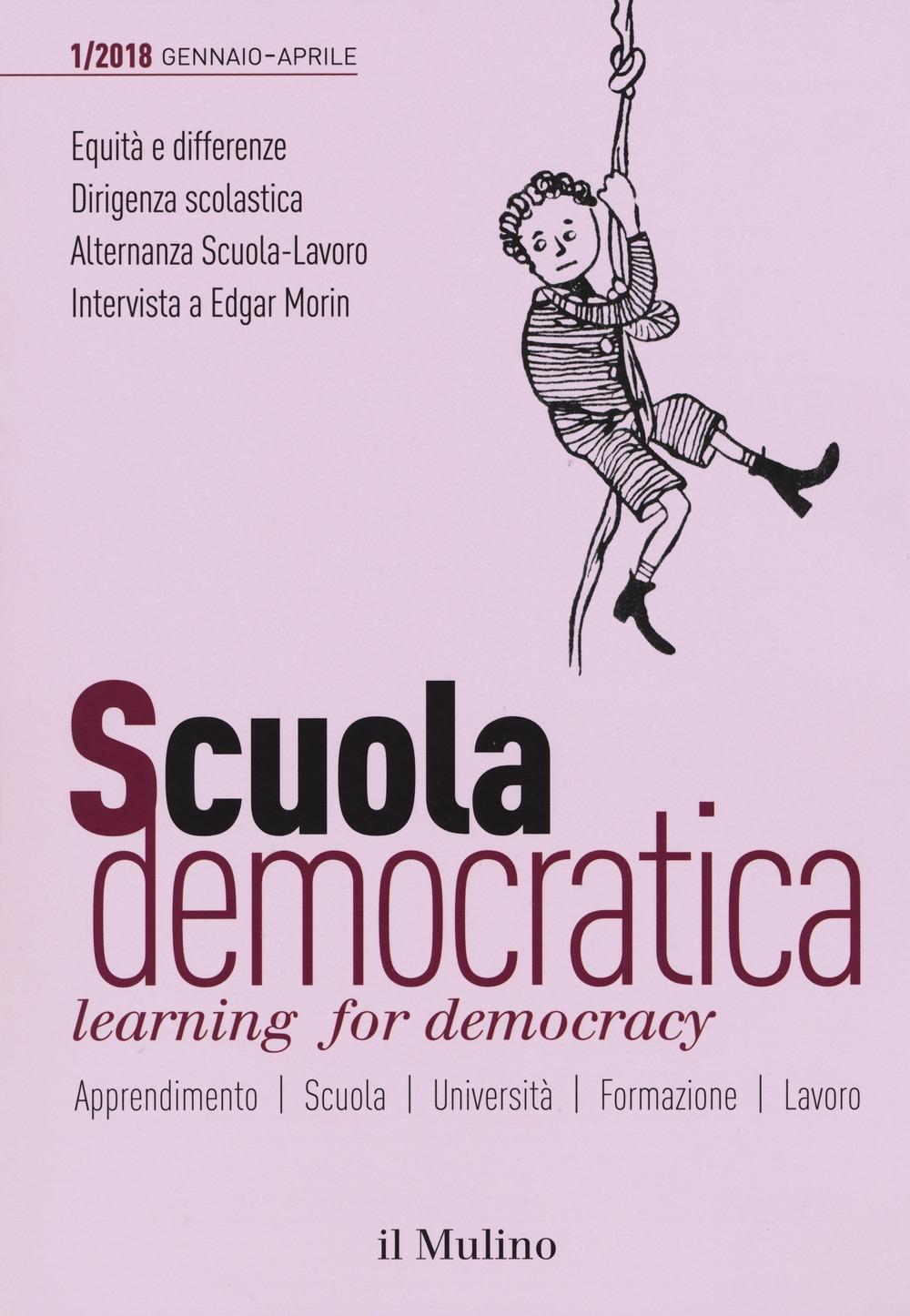Scuola democratica. Learning for democracy (2018). Vol. 1