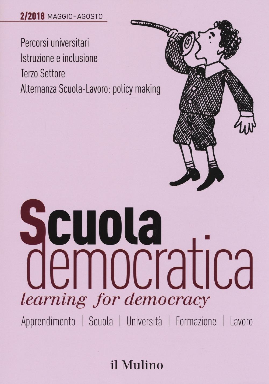 Scuola democratica. Learning for democracy (2018). Vol. 2