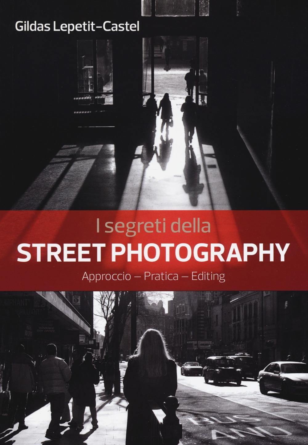 I segreti della street photography