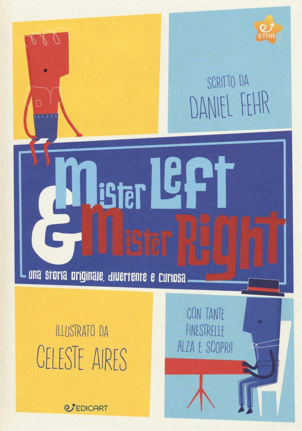 Mister Left & Mister Right
