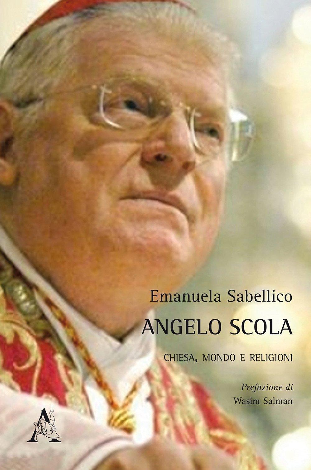 Angelo Scola. Chiesa, mondo e religioni