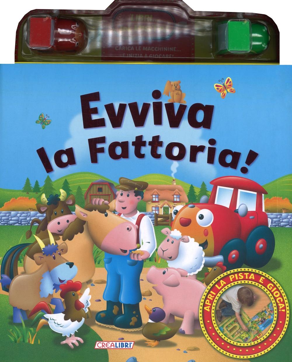 Evviva la fattoria! Libri... in pista! Ediz. a colori. Con gadget